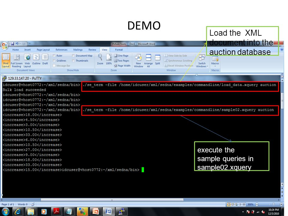 DEMO Load the XML document into the auction database execute the sample queries in sample02.xquery
