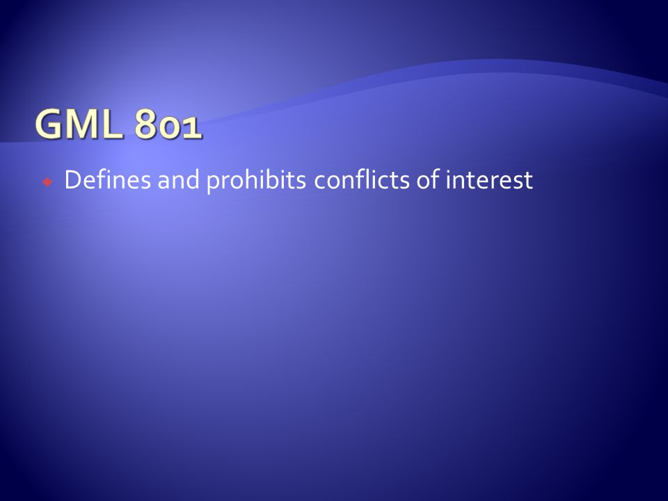 Defines and prohibits conflicts of interest