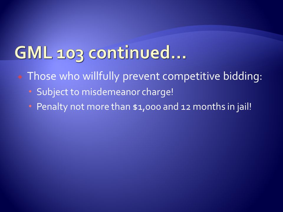  Those who willfully prevent competitive bidding:  Subject to misdemeanor charge.