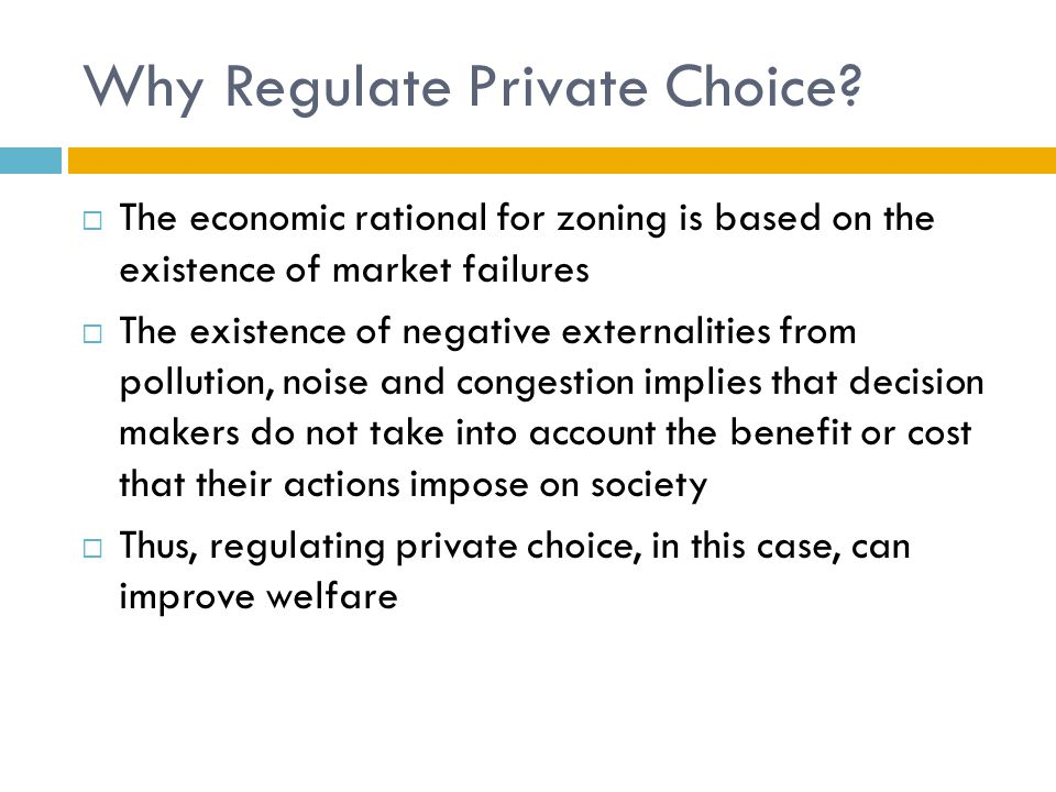 Why Regulate Private Choice.