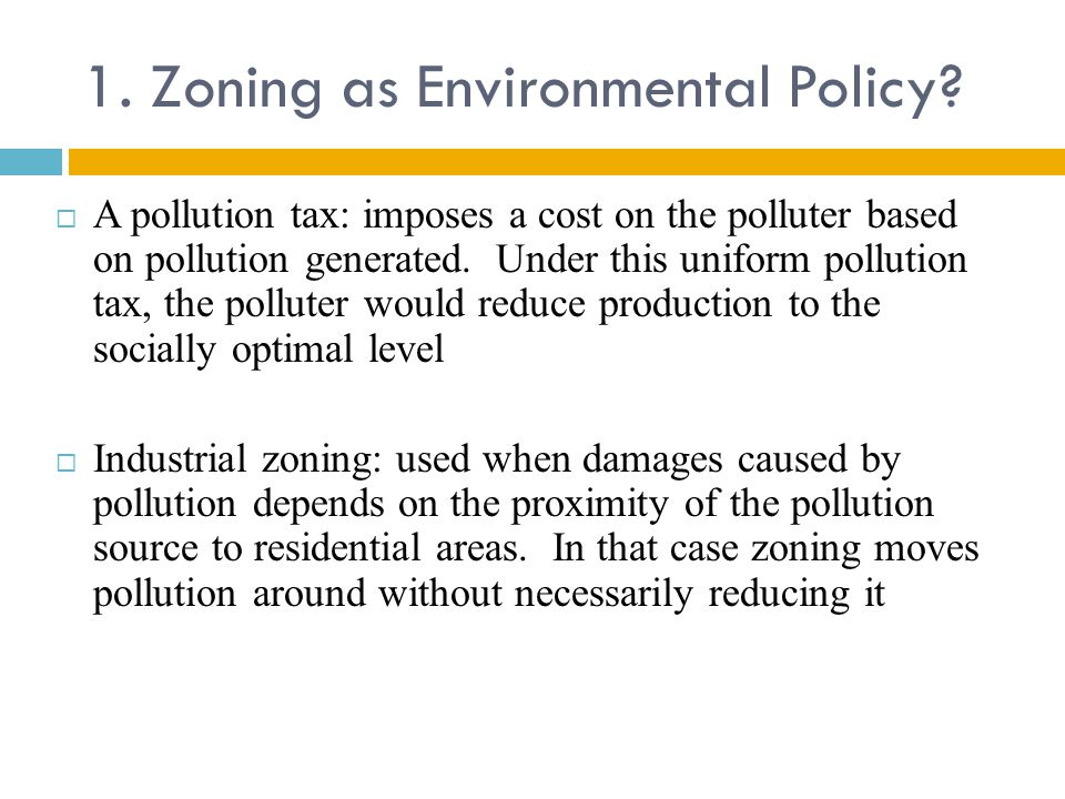1.Zoning as Environmental Policy.