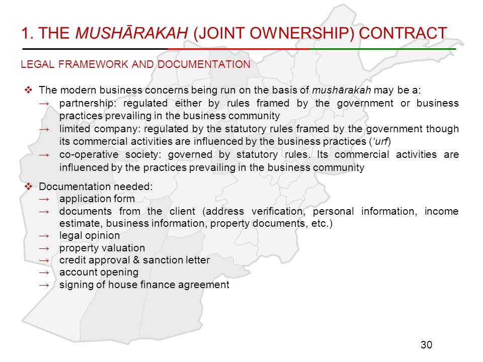 1. THE MUSHĀRAKAH (JOINT OWNERSHIP) CONTRACT LEGAL FRAMEWORK AND DOCUMENTATION  The modern business concerns being run on the basis of mushārakah may