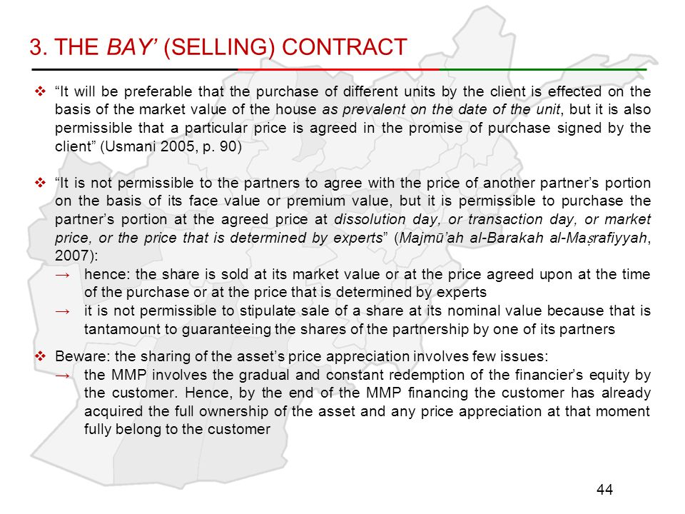 """3. THE BAY' (SELLING) CONTRACT  """"It will be preferable that the purchase of different units by the client is effected on the basis of the market valu"""