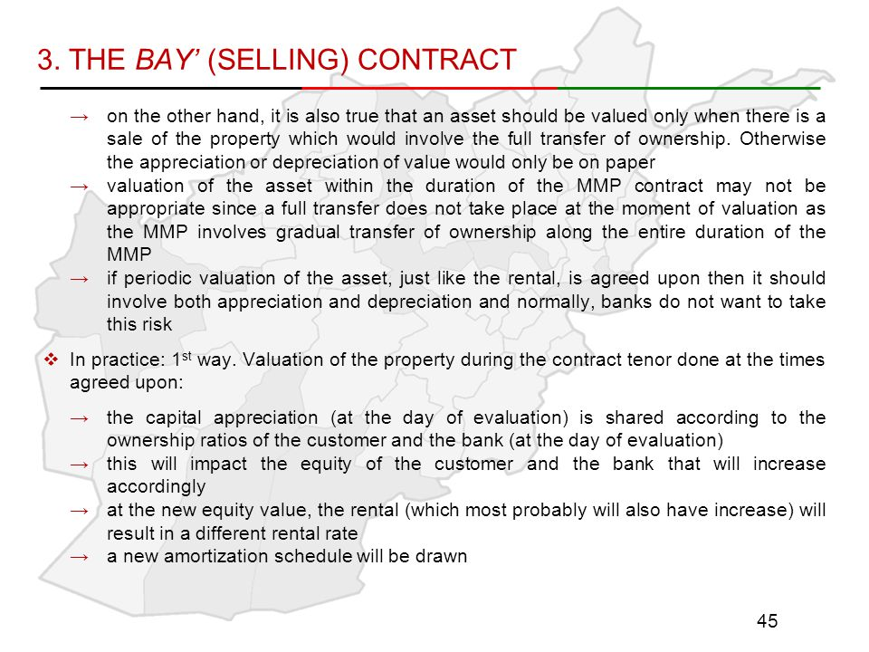 3. THE BAY' (SELLING) CONTRACT →on the other hand, it is also true that an asset should be valued only when there is a sale of the property which woul