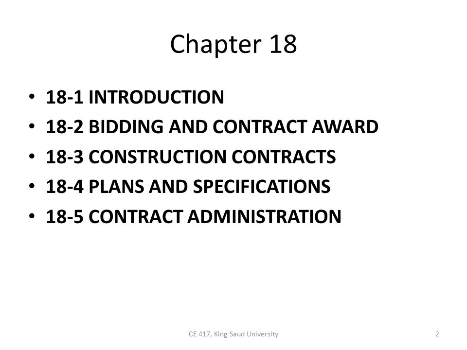 18-1 INTRODUCTION The Construction Process Construction Contract Law 3CE 417, King Saud University