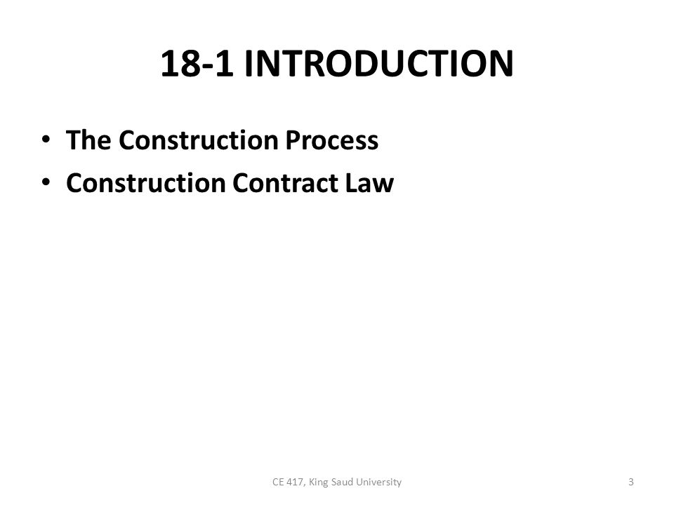 The Construction Process Several organizational and management methods by which construction may be accomplished were described in Chapter 1.