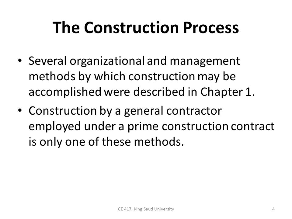 The Construction Process It is widely used, it will form the basis for this chapter s discussion of contract construction, including: – bidding and contract award, – construction contracts, – plans and specifications, and – contract administration.