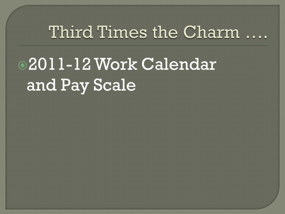  2011-12 Work Calendar and Pay Scale