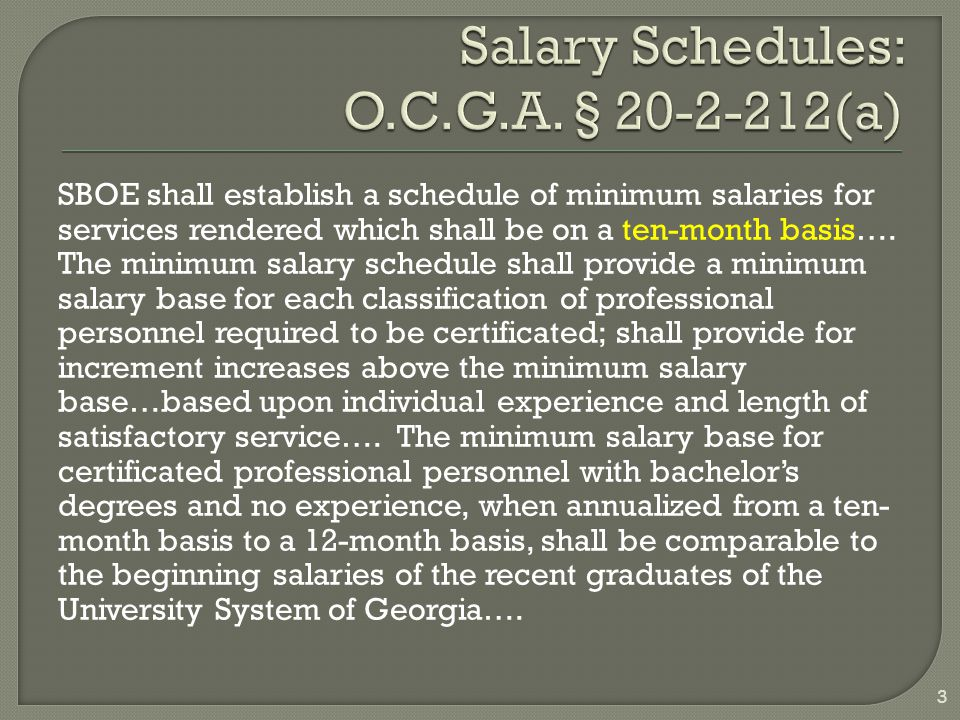 SBOE shall establish a schedule of minimum salaries for services rendered which shall be on a ten-month basis…. The minimum salary schedule shall prov