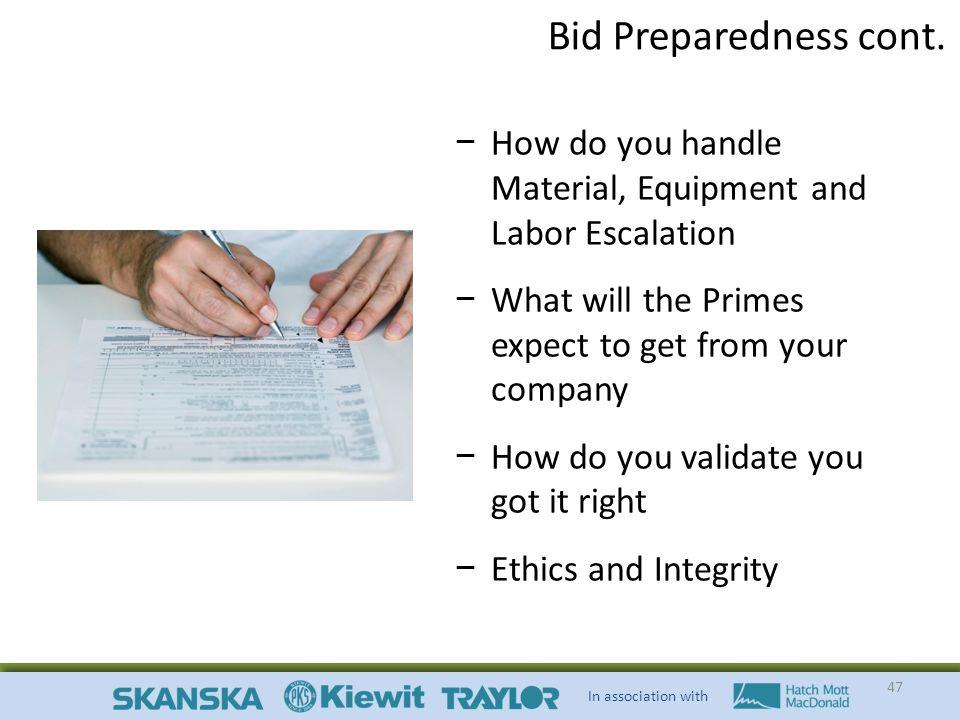 In association with 47 Bid Preparedness cont.