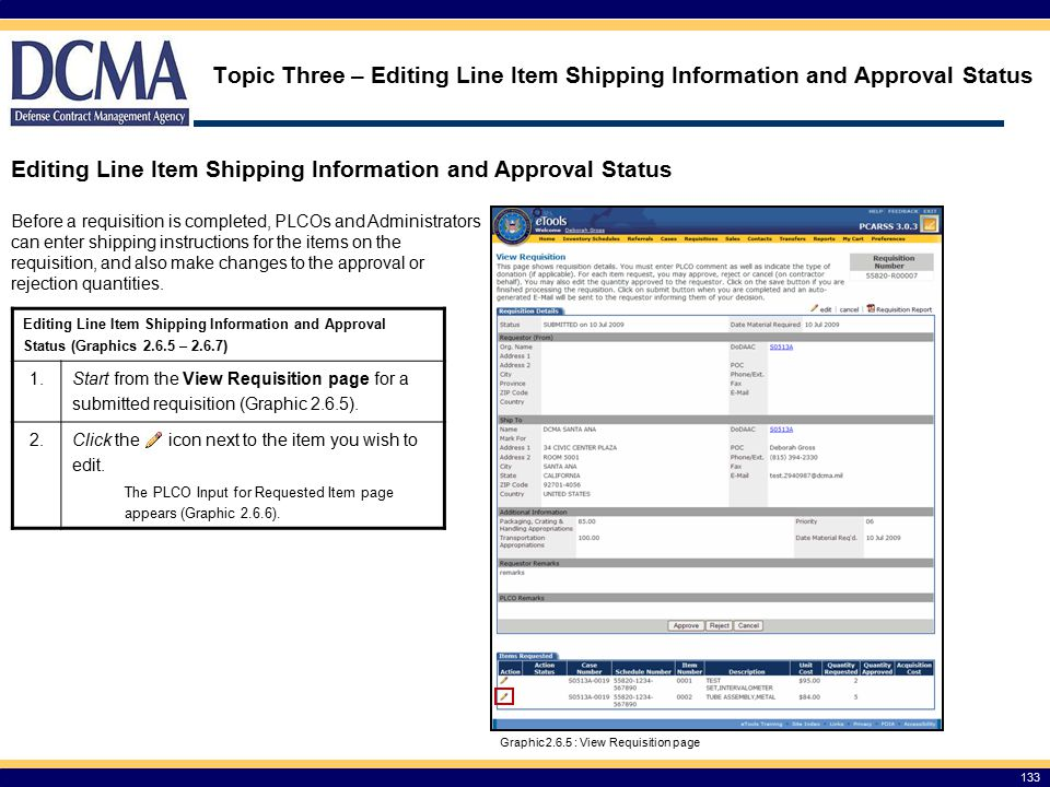 Editing Line Item Shipping Information and Approval Status (Graphics 2.6.5 – 2.6.7) 1.