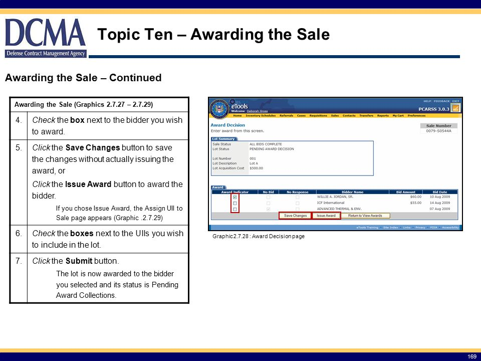 Topic Ten – Awarding the Sale 169 Awarding the Sale – Continued Awarding the Sale (Graphics 2.7.27 – 2.7.29) 4.