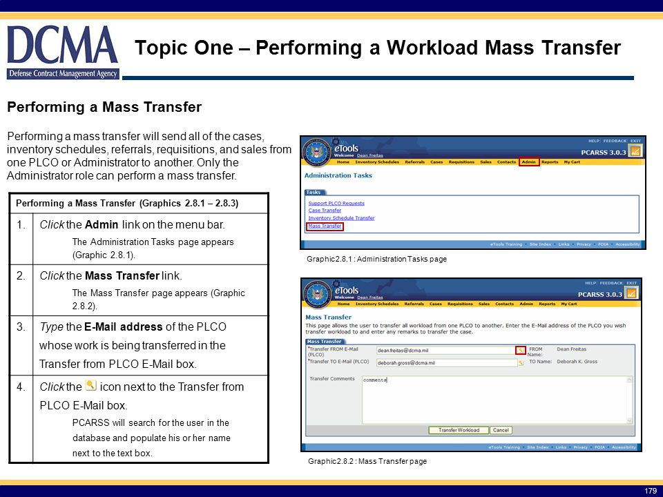 Topic One – Performing a Workload Mass Transfer Performing a Mass Transfer (Graphics 2.8.1 – 2.8.3) 1.