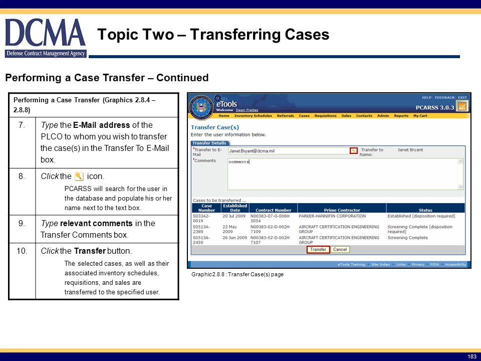 Performing a Case Transfer (Graphics 2.8.4 – 2.8.8) 7.