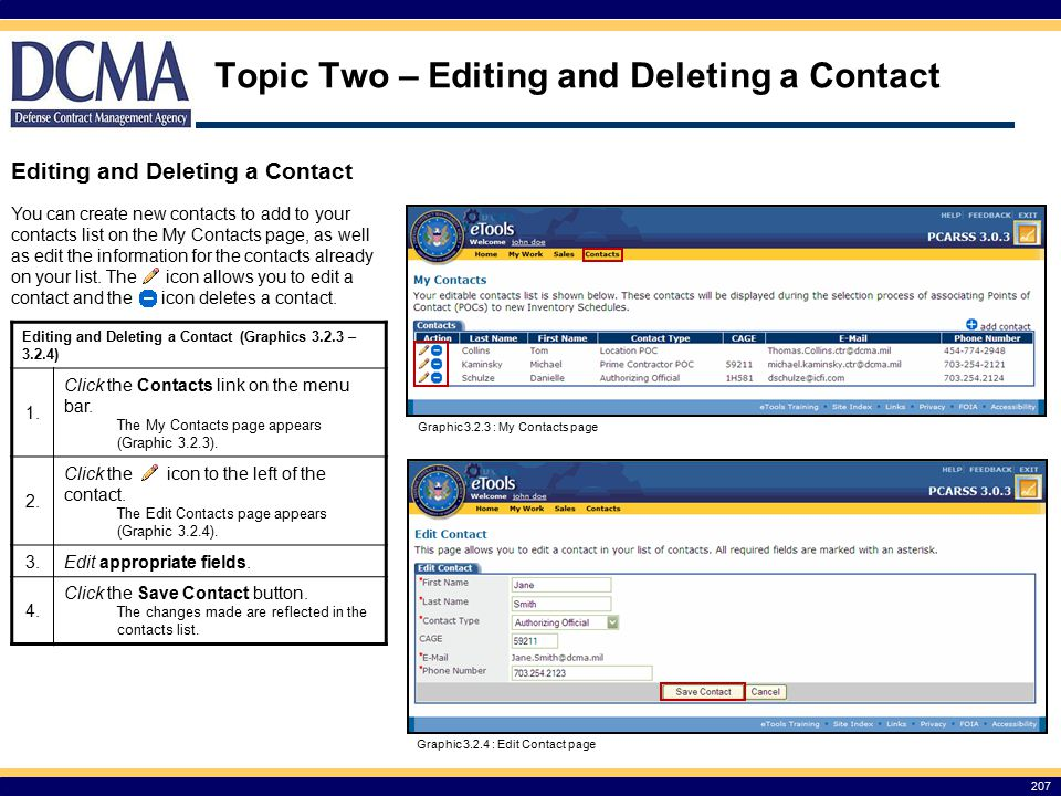 207 Topic Two – Editing and Deleting a Contact Editing and Deleting a Contact Editing and Deleting a Contact (Graphics 3.2.3 – 3.2.4) 1.