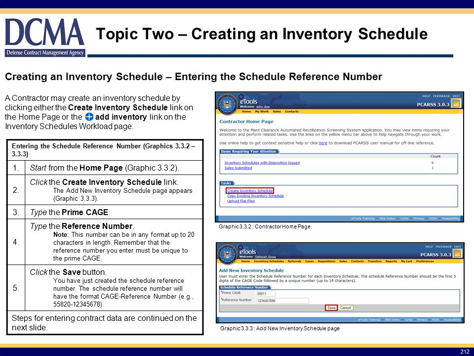 A Contractor may create an inventory schedule by clicking either the Create Inventory Schedule link on the Home Page or the add inventory link on the Inventory Schedules Workload page.