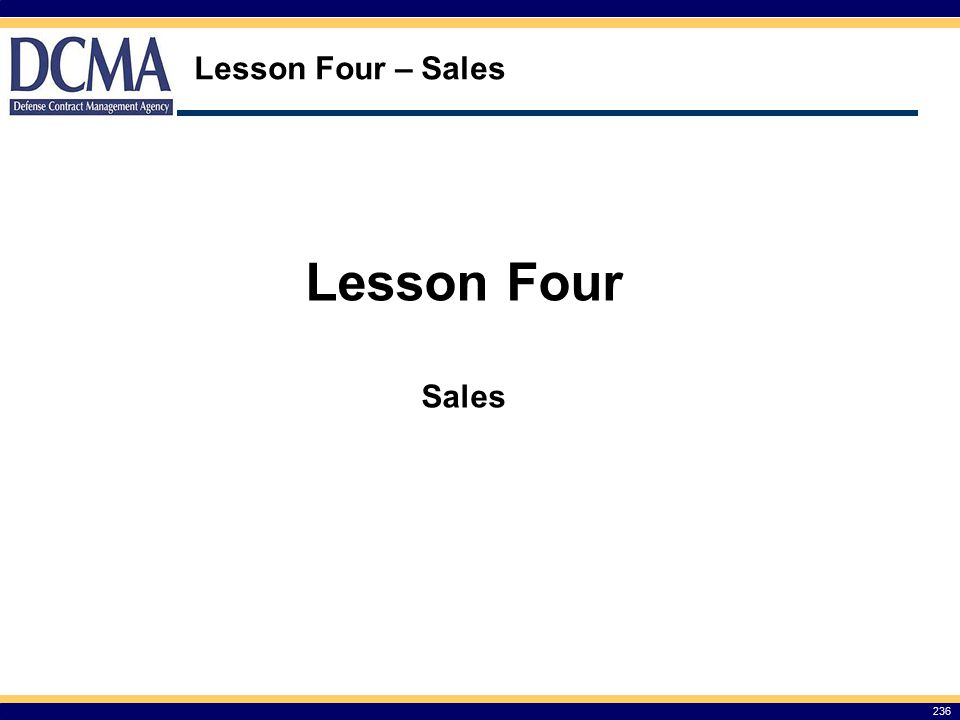 Lesson Four – Sales 236 Lesson Four Sales