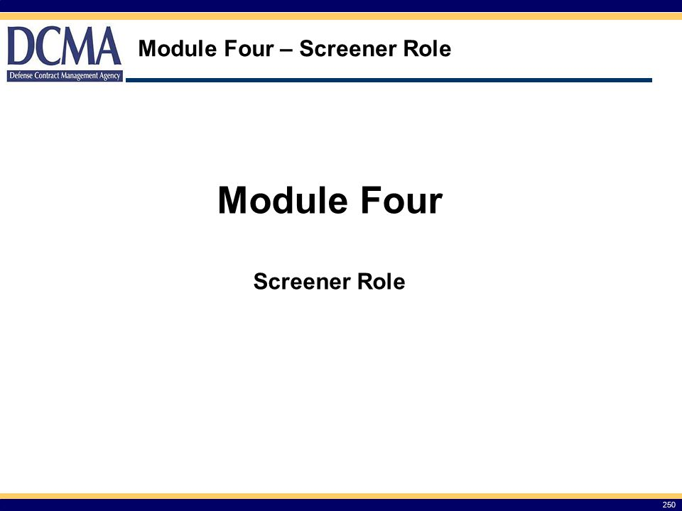 Module Four – Screener Role 250 Module Four Screener Role