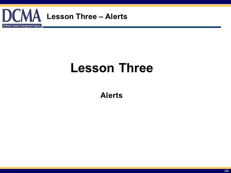 Lesson Three – Alerts 268 Lesson Three Alerts
