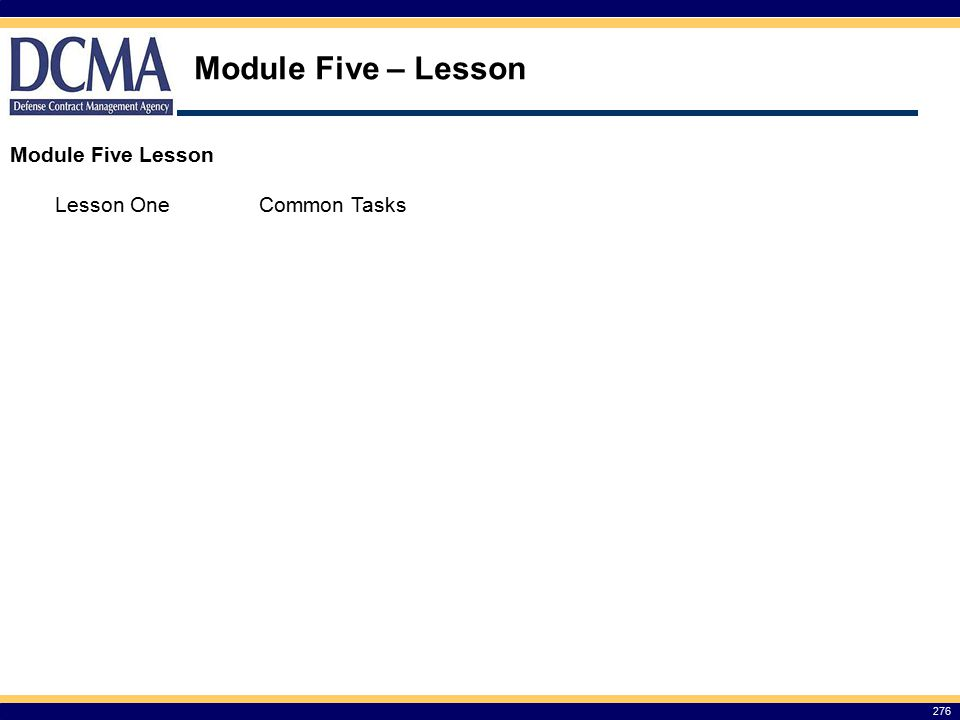 Module Five – Lesson 276 Module Five Lesson Lesson OneCommon Tasks
