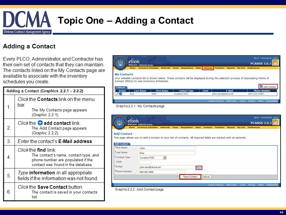Topic One – Adding a Contact 44 Adding a Contact (Graphics 2.2.1 – 2.2.2) 1.