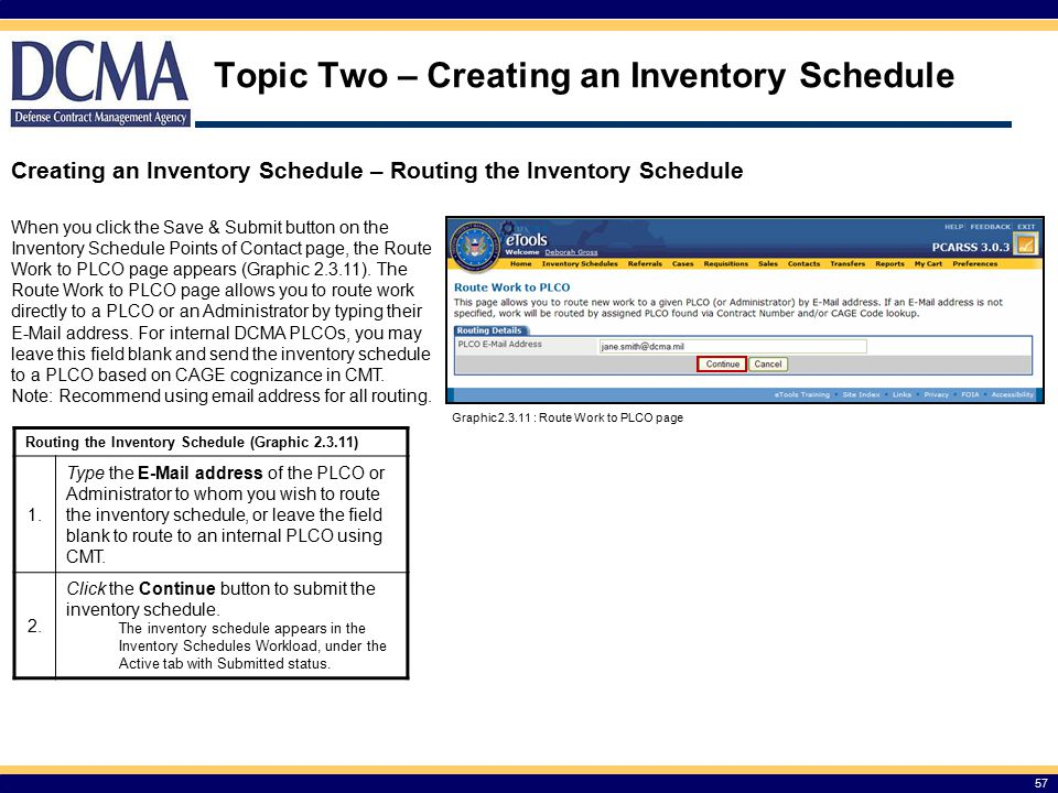 Topic Two – Creating an Inventory Schedule 57 Routing the Inventory Schedule (Graphic 2.3.11) 1.