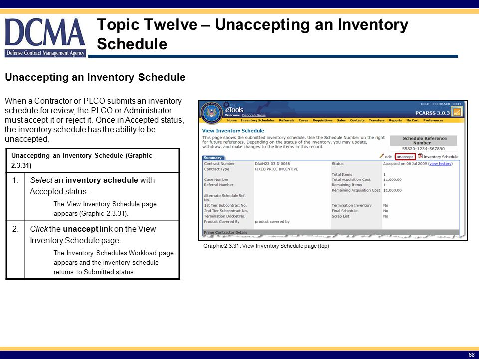 Topic Twelve – Unaccepting an Inventory Schedule Unaccepting an Inventory Schedule (Graphic 2.3.31) 1.