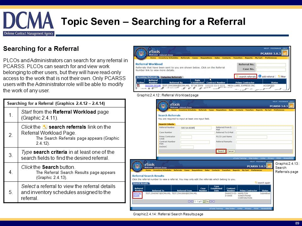 Topic Seven – Searching for a Referral 89 Searching for a Referral (Graphics 2.4.12 – 2.4.14) 1.