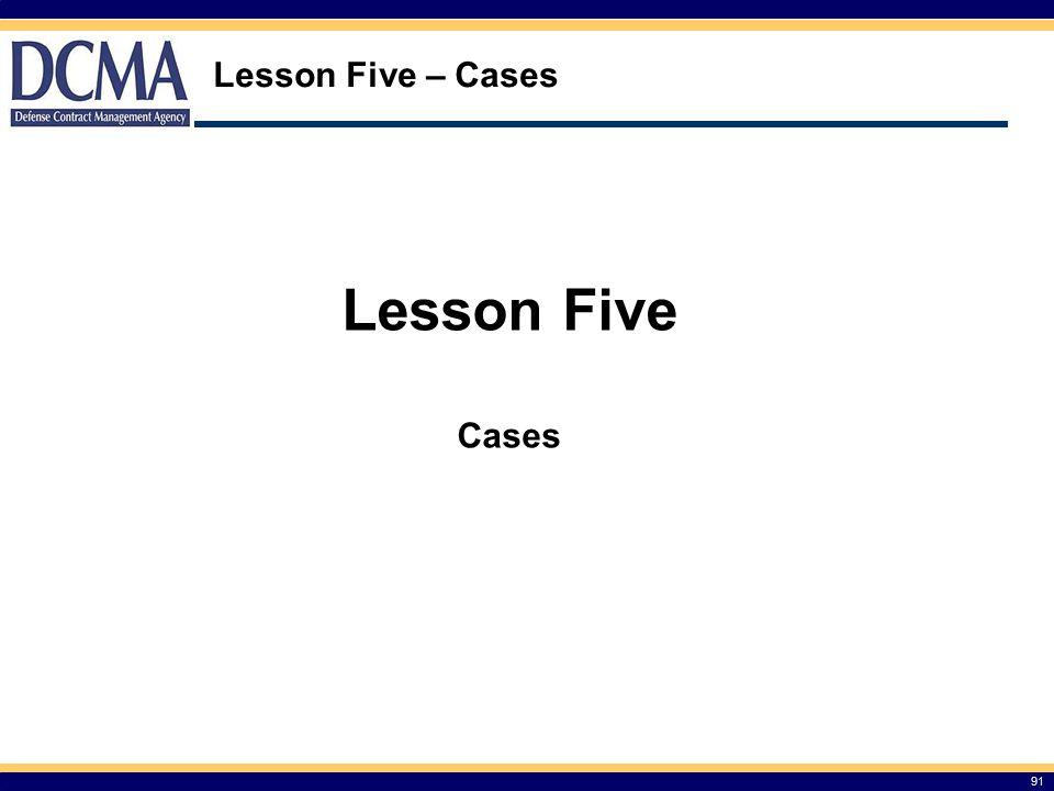 Lesson Five – Cases 91 Lesson Five Cases