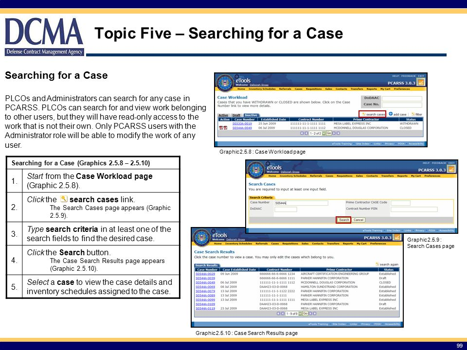Topic Five – Searching for a Case 99 Searching for a Case (Graphics 2.5.8 – 2.5.10) 1.