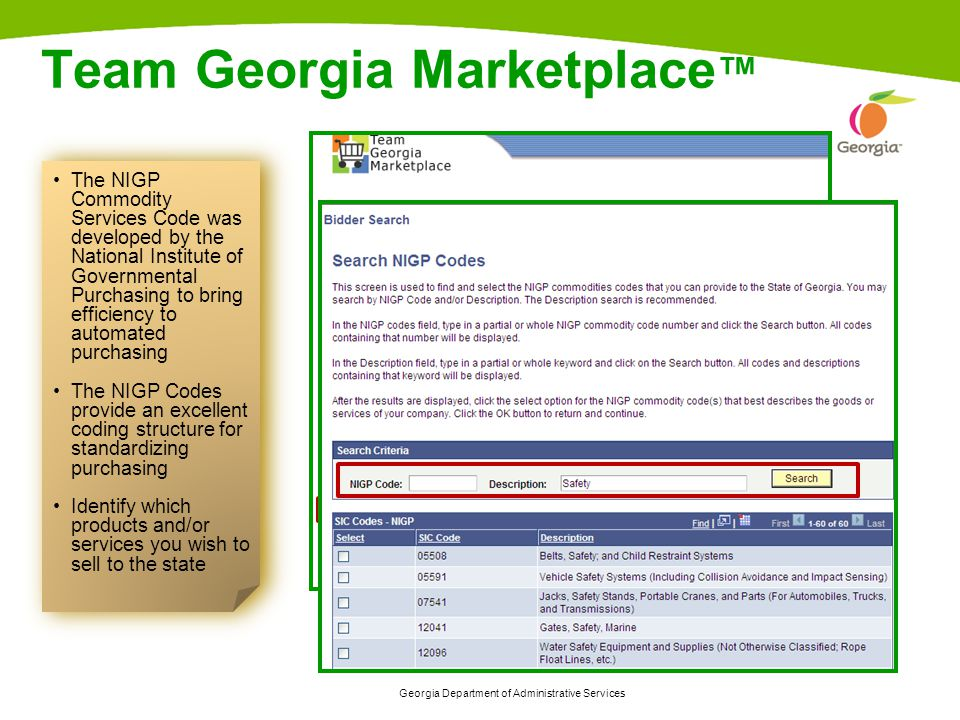 Georgia Department of Administrative Services 20 Team Georgia Marketplace ™ The NIGP Commodity Services Code was developed by the National Institute of Governmental Purchasing to bring efficiency to automated purchasing The NIGP Codes provide an excellent coding structure for standardizing purchasing Identify which products and/or services you wish to sell to the state The NIGP Commodity Services Code was developed by the National Institute of Governmental Purchasing to bring efficiency to automated purchasing The NIGP Codes provide an excellent coding structure for standardizing purchasing Identify which products and/or services you wish to sell to the state