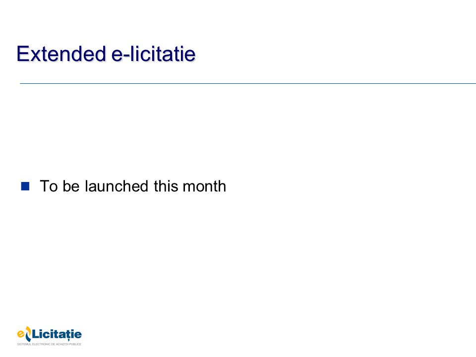 Extended e-licitatie To be launched this month