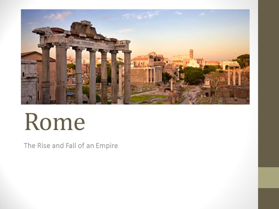 Rome The Rise and Fall of an Empire