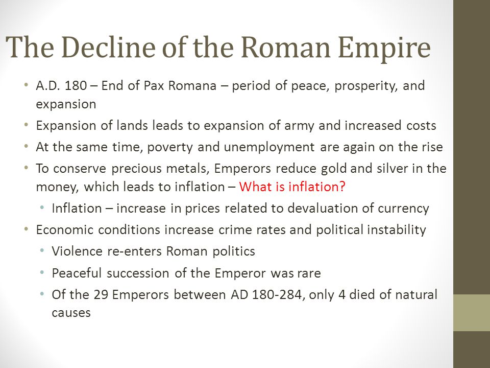 The Decline of the Roman Empire A.D.