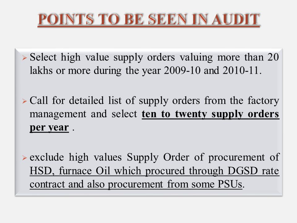  Select high value supply orders valuing more than 20 lakhs or more during the year 2009-10 and 2010-11.