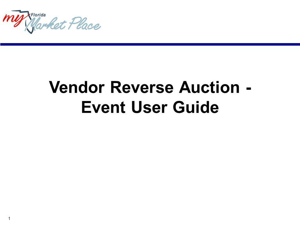 1 Vendor Reverse Auction - Event User Guide