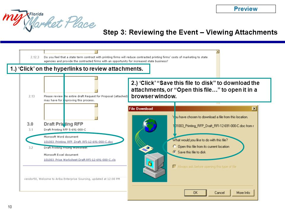 """10 Step 3: Reviewing the Event – Viewing Attachments 1.) 'Click' on the hyperlinks to review attachments. 2.) 'Click' """"Save this file to disk"""" to down"""