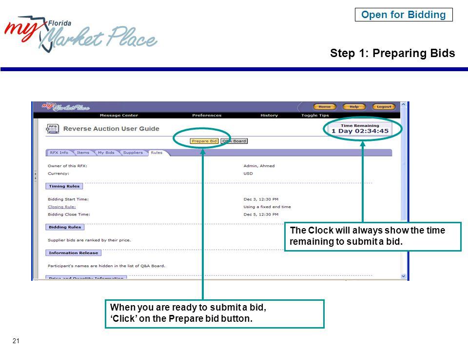 21 Step 1: Preparing Bids When you are ready to submit a bid, 'Click' on the Prepare bid button.