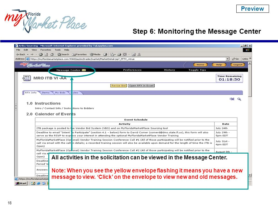 18 Step 6: Monitoring the Message Center All activities in the solicitation can be viewed in the Message Center.