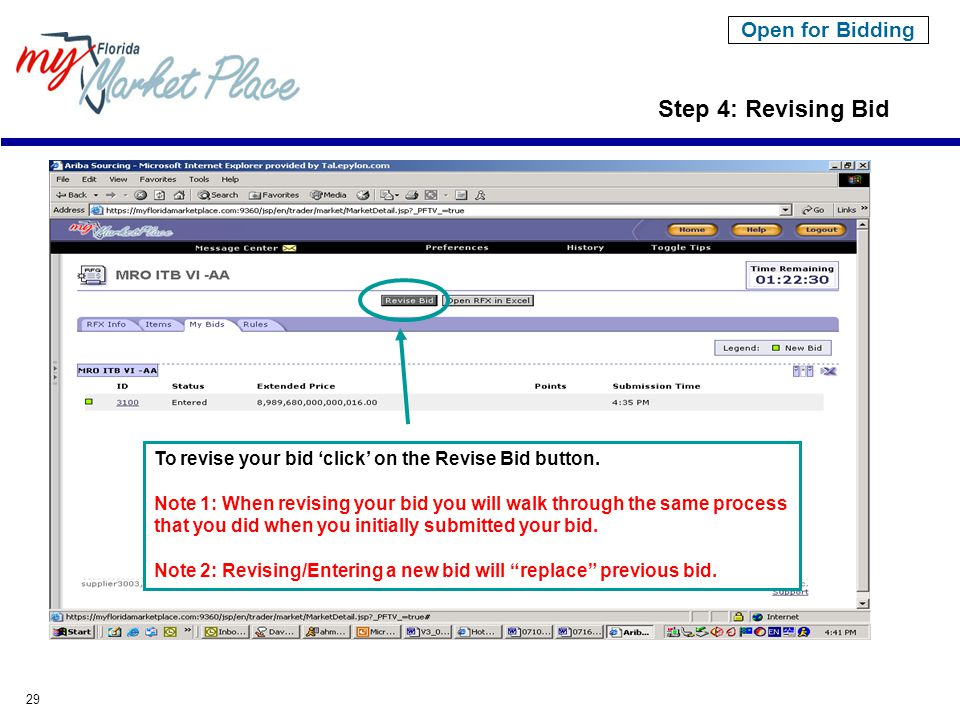 29 Step 4: Revising Bid To revise your bid 'click' on the Revise Bid button.