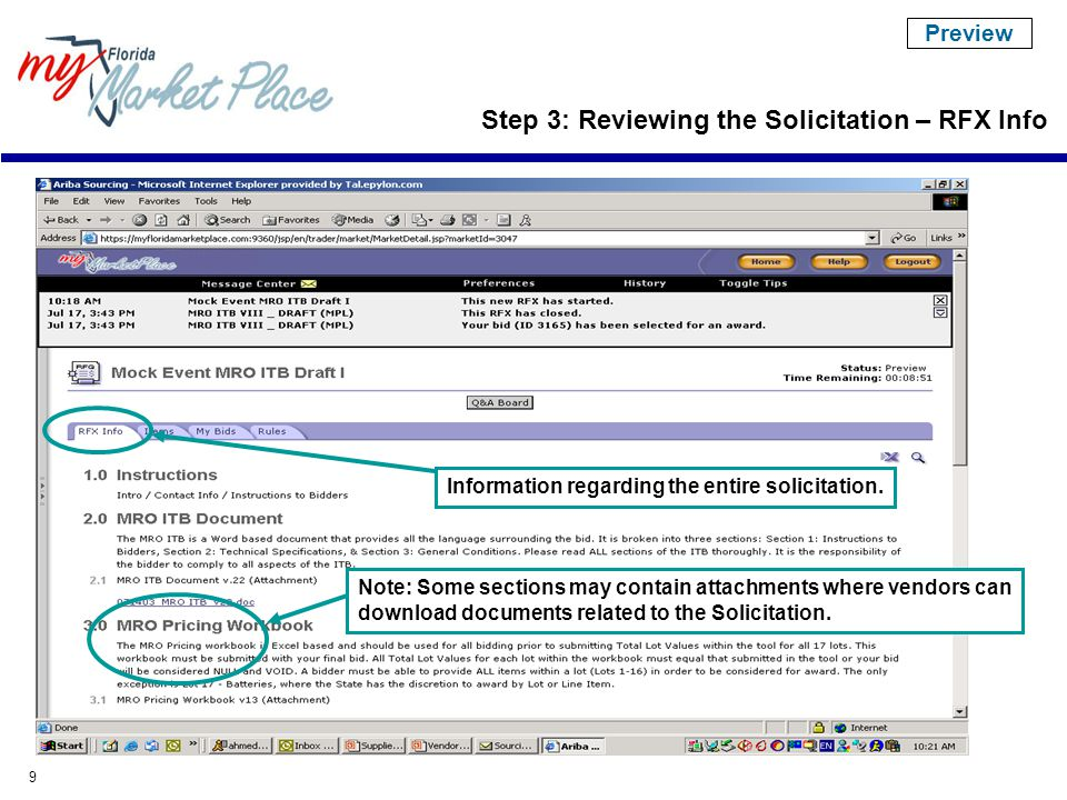 30 Step 5: Bid Closing Once the solicitation is closed for bidding, it is moved to a Pending Selection status.
