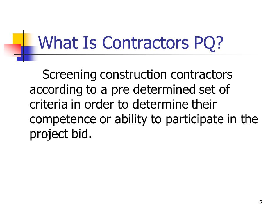 2 What Is Contractors PQ.
