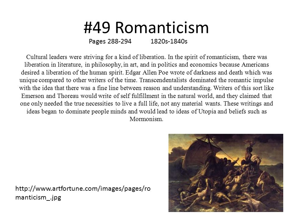 #49 Romanticism Cultural leaders were striving for a kind of liberation.