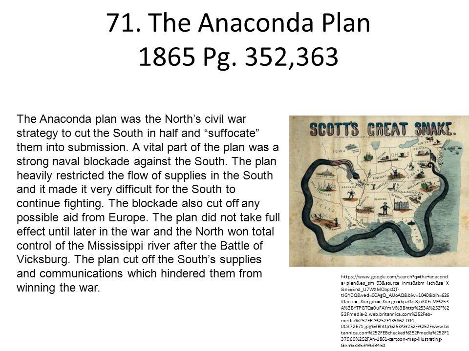 71.The Anaconda Plan 1865 Pg.