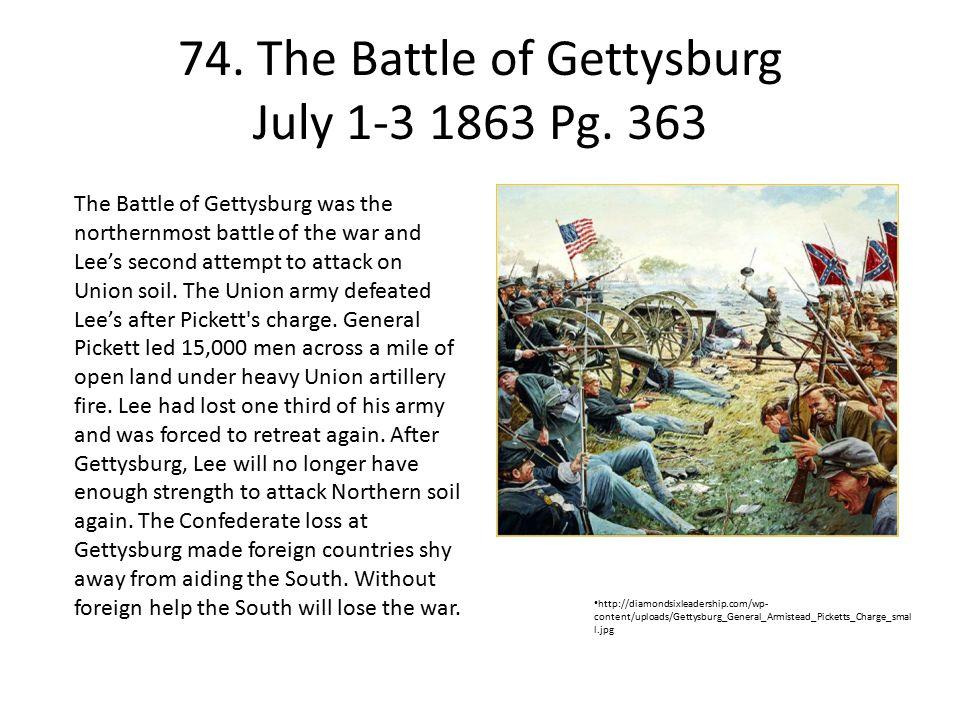 74.The Battle of Gettysburg July 1-3 1863 Pg.
