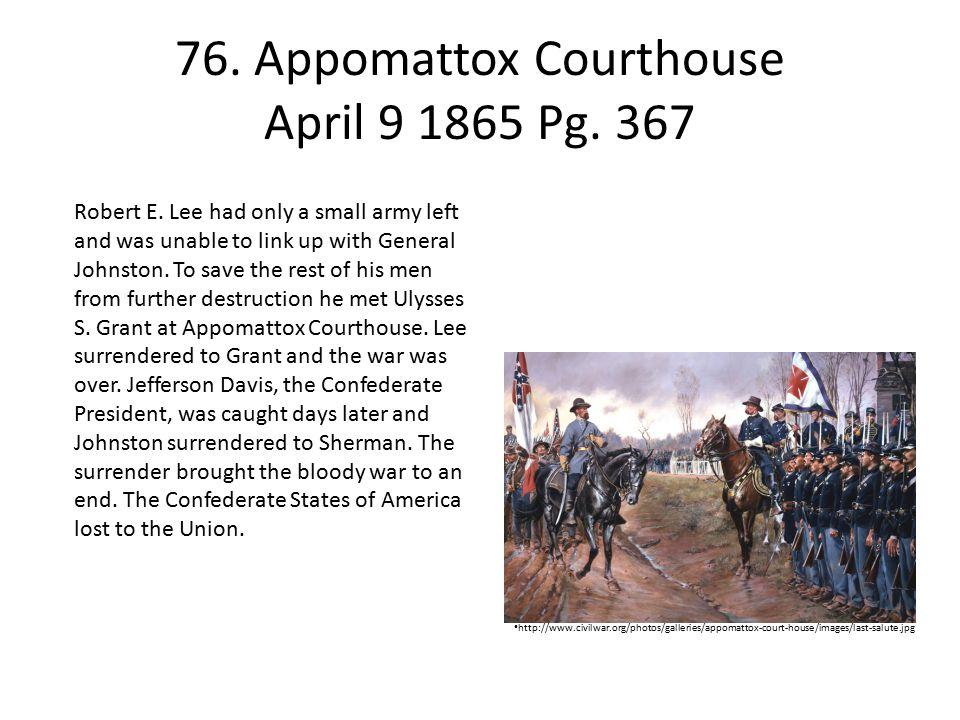 76.Appomattox Courthouse April 9 1865 Pg.