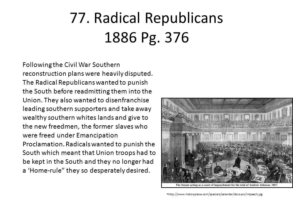 77.Radical Republicans 1886 Pg.
