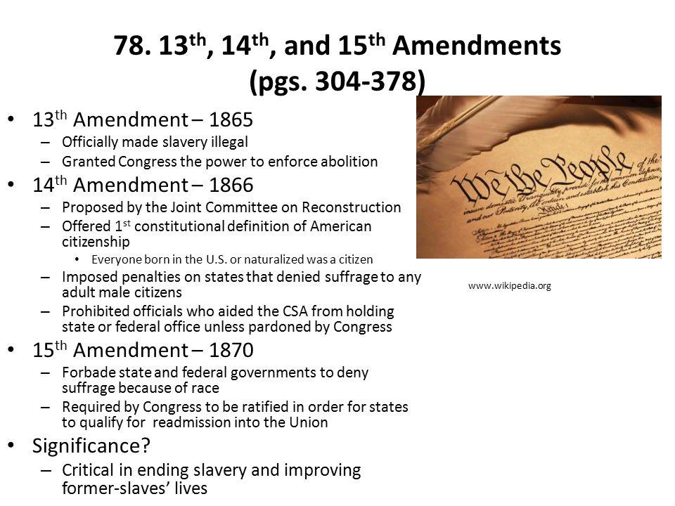 78.13 th, 14 th, and 15 th Amendments (pgs.