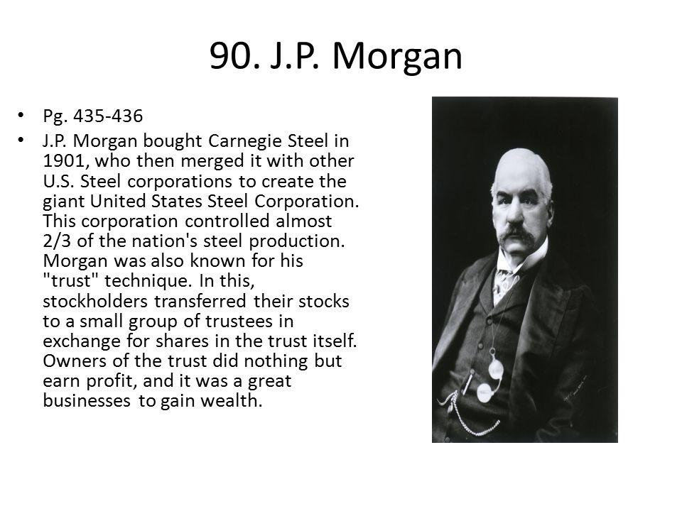 90.J.P. Morgan Pg. 435-436 J.P.