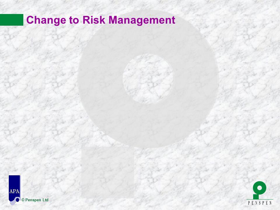© Penspen Ltd Change to Risk Management